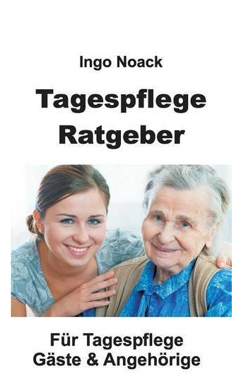 Tagespflege Ratgeber Buchcover - Ingo Noack